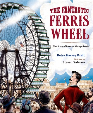 the-fantastic-ferris-wheel-the-story-of-inventor-george-ferris