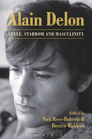 Alain Delon: Global Stardom and the Performance of Masculinity