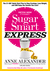 Sugar Smart Express by Anne Alexander