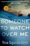 Someone to Watch Over Me (Þóra Guðmundsdóttir, #5)