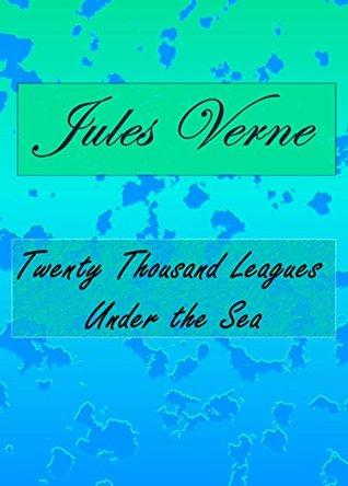 Twenty Thousand Leagues Under the Sea / 2000 Leagues Under the Sea / Vingt Mille Lieues sous les mers