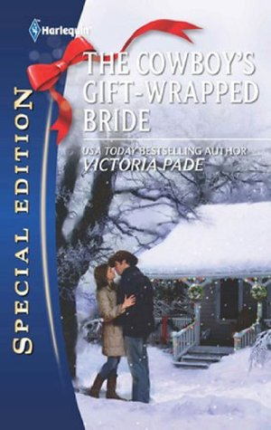 The Cowboy's Gift-Wrapped Bride (Mills & Boon M&B)