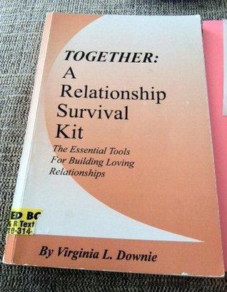 Together: A Relationship Survival Kit