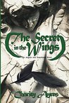 Secret in the Wings by Charity Ayres