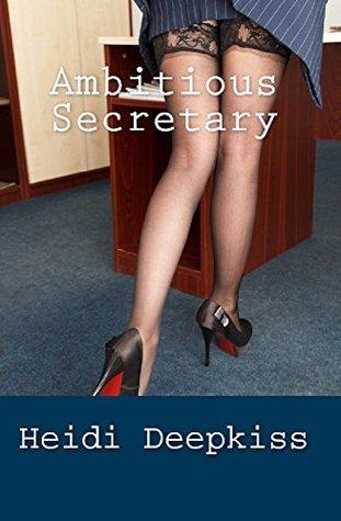Ambitious Secretary: A Forbidden M+F Office Sex Fantasy