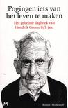 Pogingen iets van het leven te maken: Het geheime dagboek van Hendrik Groen, 83¼ jaar