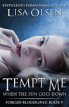 Tempt Me When the Sun Goes Down (Forged Bloodlines, #9)
