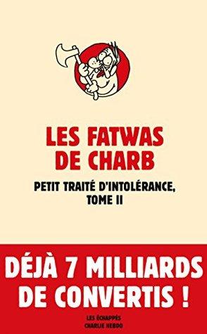 les-fatwas-de-charb-tome-ii-petit-trait-d-intolrance