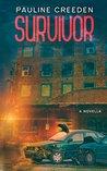 Survivor by Pauline Creeden