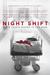 Night Shift: Dirty Things H...