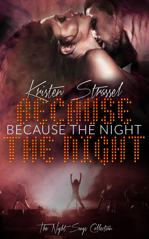 Because the Night(Night Songs Collection 1)
