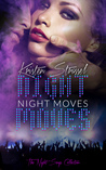 Night Moves by Kristen Strassel