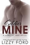 Soldier Mine (Sons of War, #2)