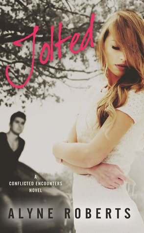 Jolted (Conflicted Encounters #1)