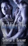 Building Ties (SEAL Team Heartbreakers #4)
