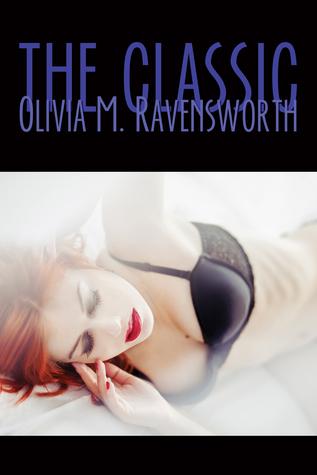 The Classic Olivia M. Ravensworth