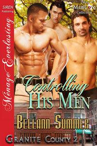 Controlling His Men (Granite County, #2)