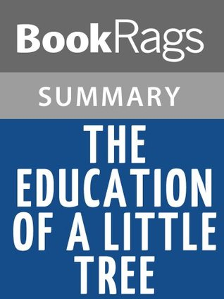 The Education of Little Tree Summary & Study Guide   Forrest Carter
