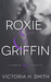Roxie & Griffin (Found by You, #0.5)