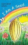I Am A Seed
