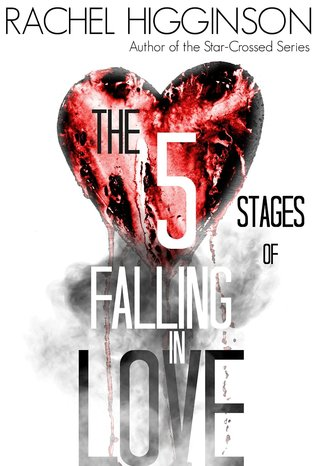 The Five Stages of Falling in Love