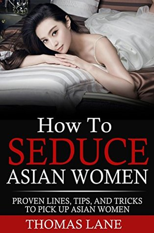 How To Pick Up Asian Women