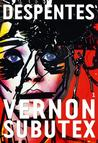 Vernon Subutex, 1 by Virginie Despentes