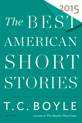 The best american short stories 2015 by tc boyle the best american short stories 2015 fandeluxe Gallery