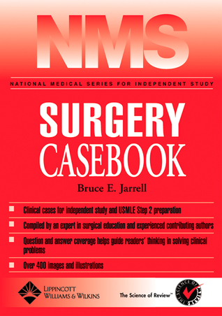 NMS Surgery Casebook by Bruce E. Jarrell