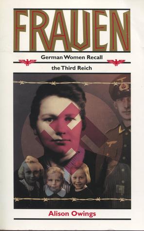 Frauen: German Women Recall the Third Reich