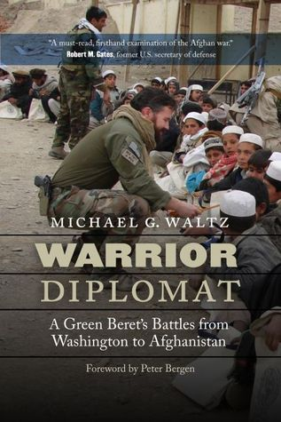 Warrior Diplomat: A Green Beret's Battles from Washington to Afghanistan