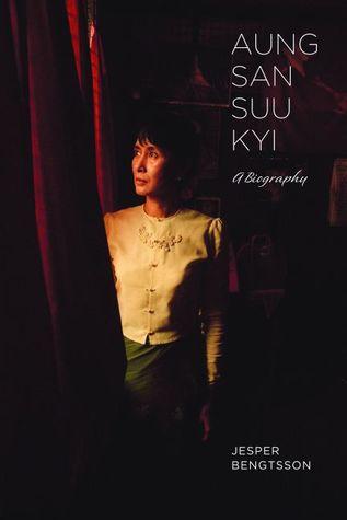 Aung San Suu Kyi: A Biography