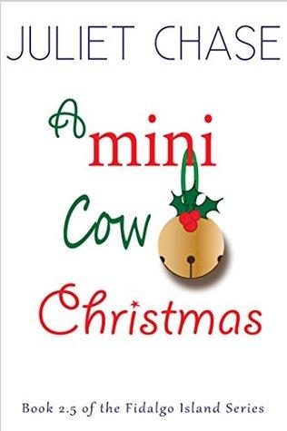 A Mini Cow Christmas (Fidalgo Island Book 3)