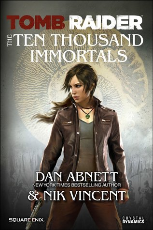 Tomb Raider: The Ten Thousand Immortals