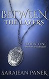 Between the Layers (The Traveler #1)