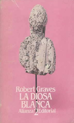 Ebook La Diosa Blanca (Tomo, #2) by Robert Graves DOC!