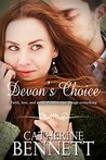 Devon's Choice by Catherine  Bennett