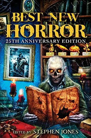 Best New Horror: Volume 25 (Mammoth Book of Best New Horror)
