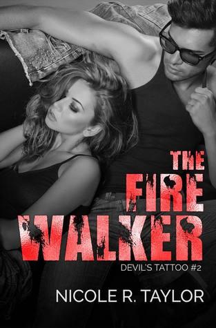 The Fire Walker (Devil's Tattoo, #2)