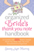 The Organized Bride's Thank You Note Handbook by Stacey Agin Murray