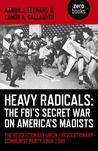 Heavy Radicals - ...