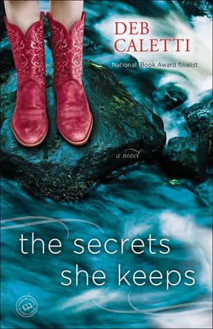 The Secrets She Keeps by Deb Caletti