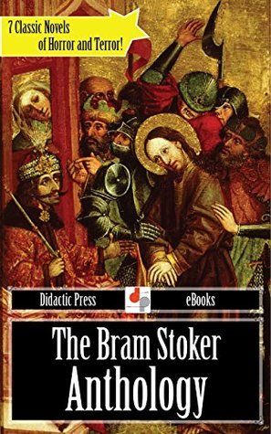 The Bram Stoker Anthology