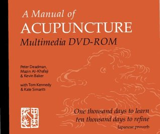 a manual of acupuncture by peter deadman rh goodreads com a manual of acupuncture peter deadman download a manual of acupuncture peter deadman nederlands