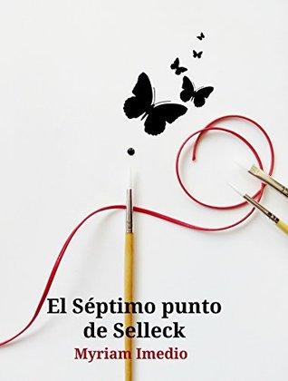 El Séptimo punto de Selleck by Myriam Imedio