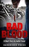 Bad Blood: A Short Story (HardRider Shorts Book 4)