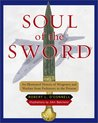 Soul of the Sword : An Illustrated History of Weaponry and Warfare from Prehistory to the Present