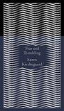 Fear and Trembling by Søren Kierkegaard