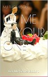 Let Me Be Your One: Let Me Be Series Book 1
