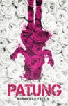 Review:Novel PATUNG-Muhammad Fatrim